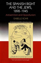 The Spanish Right and the Jews, 1898-1945