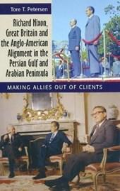 Richard Nixon, Great Britain and the Anglo-American Alignmen