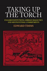 Taking Up the Torch | Edward Timms |