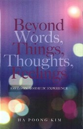 Beyond Words, Things, Thoughts, Feelings