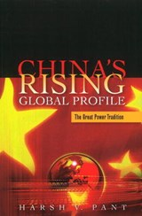 China's Rising Global Profile | Harsh V Pant |