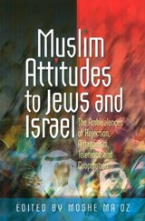 Muslim Attitudes to Jews and Israel | Moshe Maoz |