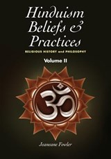 Hinduism Beliefs & Practices | Jeaneane Fowler |