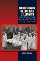 Democracy, Deeds and Dilemmas