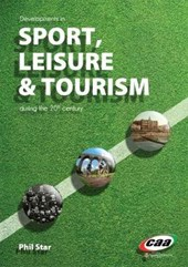 Developments in Sport, Leisure and Tourism During the 20th C