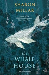 The Whale House | Sharon Millar |