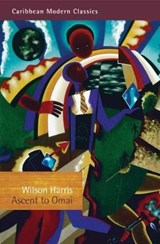 Ascent to Omai | Wilson Harris |