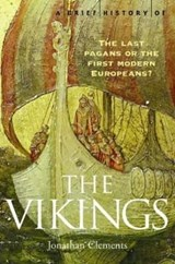 Brief History of the Vikings | Jonathan Clements |