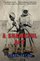 Shameful Act | Taner Akcam |