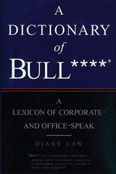 Dictionary of Bullshit | Diane Law |