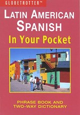 Latin American Spanish in Your Pocket | auteur onbekend |