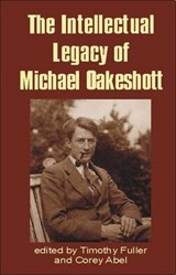 Intellectual Legacy of Michael Oakeshott | auteur onbekend |