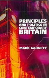 Principles and Politics in Contemporary Britain