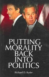 Putting Morality Back Into Politics | Richard Ryder |