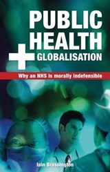 Public Health and Globalisation | Iain Brassington |
