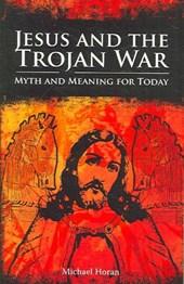Jesus and the Trojan War