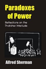 Paradoxes of Power | Alfred Sherman |