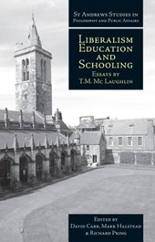 Liberalism, Education and Schooling | T. M. Mclaughlin & David Carr |