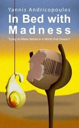 In Bed with Madness | Yannis Androcopoulos |