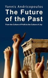 The Future of the Past | Yannis Androcopoulos |