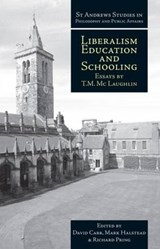 Liberalism, Education and Schooling | T. H. McLaughlin |