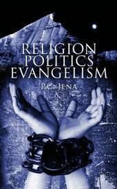 Religion, Politics, Evangelism