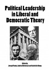Political Leadership in Liberal and Democratic Theory |  |