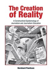 The Creation of Reality | Bernhard Poerksen |