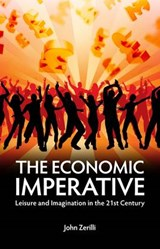 The Economic Imperative | John Zerilli |