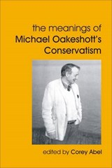 The Meanings of Michael Oakeshott's Conservatism |  |