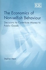 The Economics of Non-Selfish Behaviour | Stephen Meier |