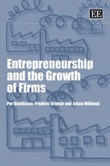 Entrepreneurship And the Growth of Firms | Per Davidsson |