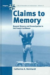 Claims to Memory | Catherine Reinhardt |