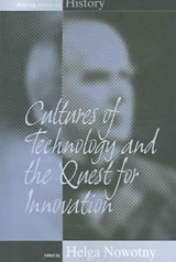 Cultures of Technology and the Quest for Innovation | auteur onbekend |