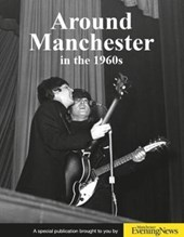 Around Manchester in the 1960's | Clive Hardy |