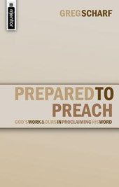 Prepared to Preach | Greg Scharf |