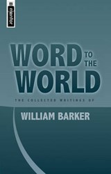 Word to the World | William S. Barker |