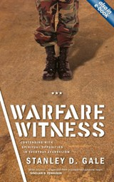 Warfare Witness | Stanley D. Gale |