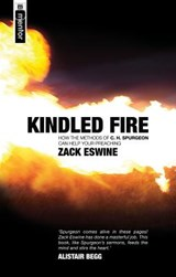 Kindled Fire | Zack Eswine |