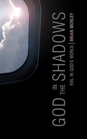 God in the Shadows | Brian Morley |