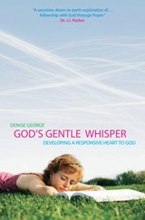 God's Gentle Whisper | Denise George |