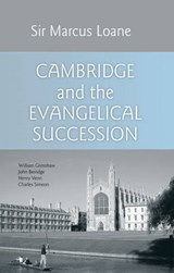 Cambridge And The Evangelical Succession | Loane, Marcus, Sir |