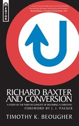 Richard Baxter and Conversion | Timothy K. Beougher |