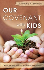 Our Covenant With Kids