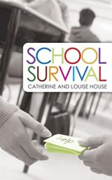 School Survival | House, Catherine ; House, Louise |