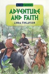 Adventure and Faith
