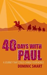 40 Days With Paul | Dominic Smart |