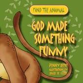 God Made Something Funny