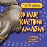 God Made Something Amazing | Penny Reeve |