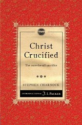 Christ Crucified | Stephen Charnock |